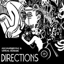 Alejandro Paz, Local Suicide - Directions [DRD076BP]