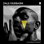 Dale Fairbairn – Live Through The Night [RSPKT189]