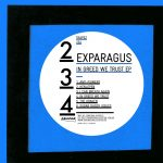 Exparagus – In Greed We Trust EP [TRAPEZ234]
