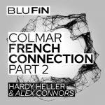 Hardy Heller, Alex Connors – The French Connection, Pt. 2 [BF320]