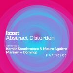 Izzet – Abstract Distortion [PSI2103]