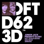 Junior Jack, Glory – Hold Me Up – Remixes [DFTD623D4]