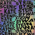 Kate Stein – Scenic Byway [ROM094]