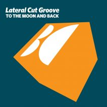 Lateral Cut Groove - To the Moon and Back [BALKAN0676]