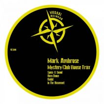 Mark Ambrose - Mystery Club House Trax [VES010]