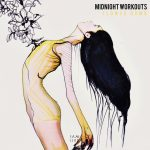 Midnight Workouts – Flower Bomb [IAMHER029]