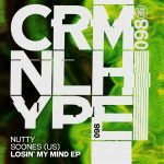 Nutty, Scones (US) – Losin' My Mind [CHR098]