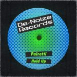 PAIRETTI – Hold Up [DEN171]