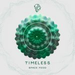 Space Food – Timeless [SNA050]
