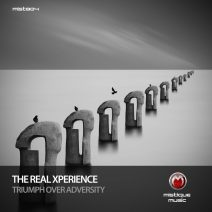 The Real Xperience - Triumph over Adversity [MIST804]