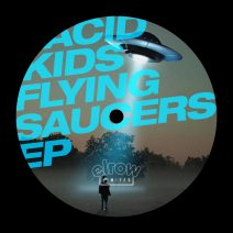 Acid Kids - Flying Saucers EP [ERLTD017]