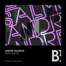 Andre Salmon - Party Time! [BB104]