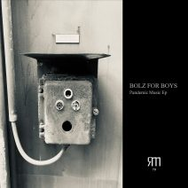 Bolz for Boys - Pandemic Music EP [10193555]