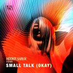 Booka Shade, Sohmi – Small Talk (Okay) [BFMB086]