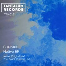 Bunnkid - Native [TAN015]