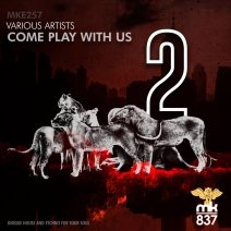 Come Play With Us, Vol. 2 [MKE257]