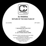 DJ Rasoul – Return Of The Mad Funk EP [CPT5783]