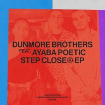 Dunmore Brothers, Ayaba Poetic - Step Closer [SNATCH157]