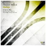 Forest Weed – Choices [PHWE301]