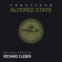 Fractious - Altered State The Remix [AGILE121]