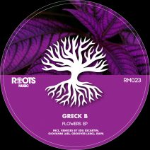 Greck B - Flowers EP [RM023]