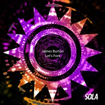 James Burton - Lets Fork [SOLA138]