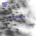 Jürgen Kaisr – Waves and Particles [PLAS1014]