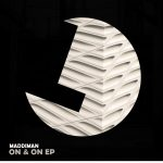 MADDIMAN – On & On [LLR238]