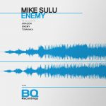 Mike Sulu – Enemy [BQ489]