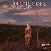 Repopulate Stars - Escape Gravity [RPM099]