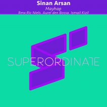 Sinan Arsan - Mayhap ( the Remixes ) [SUPER314]