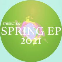 Street King Presents Spring EP [SK574]