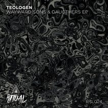 Teologen - Wayward Sons & Daughters [RTL024]