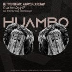 Withoutwork, Andres Lascano – Grab Your Copy [HUAM480]