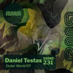 Daniel Testas – Outer World EP [SRMR231]