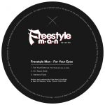 Freestyle Man – For Your Eyes [FMR001]