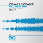 Joe Nas, Gastwolf – Wild West Trip [BQ490]