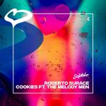 Roberto Surace, The Melody Men – Cookies (Extended Mix) [SOLOTOKO084]