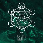 Ron Costa – Raisin EP [LR09601Z]
