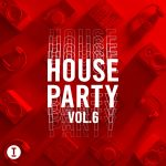 Toolroom House Party Vol. 6 [TOOL104001Z]