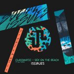 Classmatic, Alk Torres – Sex On The Beach [ISS020]