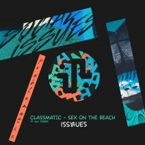 Classmatic, Alk Torres - Sex On The Beach [ISS020]