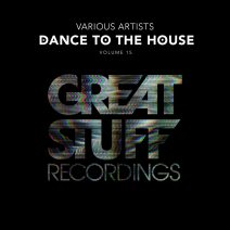 Dance To The House Issue 15 [GSRCD94]