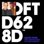 David Penn – Lift Your Hands Up – Extended Mix [DFTD628D2]
