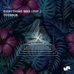 Dnio – Everything Was Lost / Overdub [ELV159]