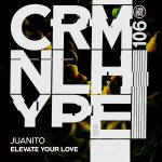 Juanito – Elevate Your Love [CHR106]
