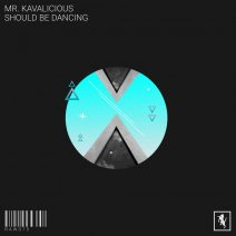 Mr. Kavalicious - Should Be Dancing [RAW075]