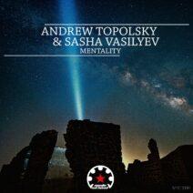 Andrew Topolsky, Sasha Vasilyev - Mentality [MYC100B]