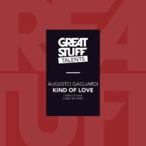 Augusto Gagliardi - Kind Of Love [GST049]