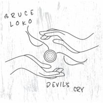 Bruce Loko - Devil's Cry [GPM635]